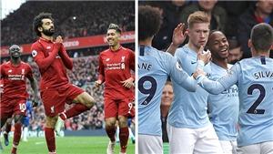 Phép màu Liverpool sẽ lật đổ ngôi vương Man City?