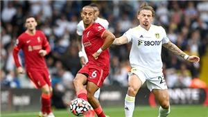 Liverpool thắng đậm Leeds: Đẳng cấp Thiago Alcantara