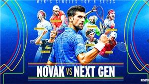 Cuộc đua vô địch US Open 2021: NextGen và sứ mệnh lật đổ