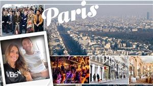 Cuộc sống của Messi ở Paris: Chào mừng tới Kinh đô ánh sáng