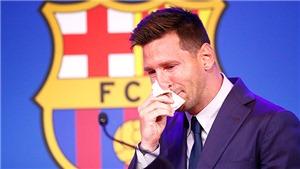Messi rời Barcelona: Tạm biệt người hùng từ mẩu giấy ăn