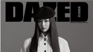 Jennie đẹp cá tính trên tạp chí Dazed, háo hức được 'tái xuất' cùng Black Pink