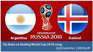 Dự đoán có thưởng World Cup 2018: Trận Argentina - Iceland