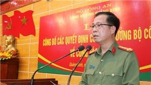 Điều động, bổ nhiệm Giám đốc Công an tỉnh Quảng Bình và Giám đốc Công an tỉnh Hà Nam