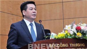 Tân Bộ trưởng Bộ Công Thương: Đẩy mạnh cải cách hành chính