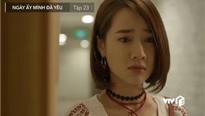 Xem 'Ngày ấy mình đã yêu' tập 23: Hạ nghe thấy 'em gái mưa' chính thức tỏ tình với Nam