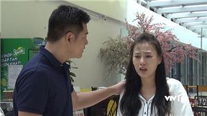 'Quỳnh búp bê' tập 20: Quỳnh bơ vơ vì mất dấu con, nhận tin Cảnh đã chết, không tìm thấy Lan