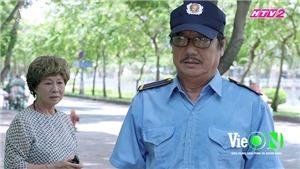 Xem 'Gạo nếp gạo tẻ': Đang làm bảo vệ, ông Vương luống cuống vì gặp mẹ