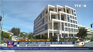 SỐC: Bệnh viện ở Mỹ đặt máy quay lén hàng nghìn bệnh nhân nữ