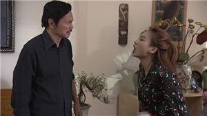 'Về nhà đi con' tập 16: Quát cô hàng xóm lẳng lơ rồi bị bố tát, Anh Thư được fan ủng hộ nhiệt tình
