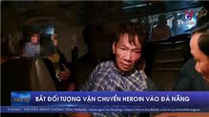 VIDEO: Truy đuổi và bắt giữ 'trùm' cung cấp ma túy lẻ vào Đà Nẵng