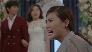 Bán chồng: Nga phá lễ đính hôn của Hưng với Ngọc, Vui tuyệt vọng vì Nương vẫn bặt vô âm tín