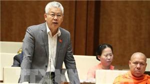 Kỳ họp thứ 8 Quốc hội khóa XIV: Quyết sách nhiều vấn đề kinh tế quan trọng