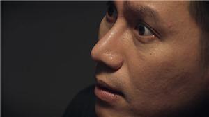 Phim 'Sinh tử' tập cuối: Trần Bạt hoang mang, Mai Hồng Vũ nổi điên quát điều tra viên