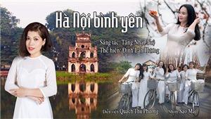 Ca sĩ - giảng viên Đinh Lan Hương: MV 'Hà Nội bình yên' là món quà tặng những người con xa xứ
