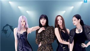 'Bom tấn' của nhóm nhạc đình đám Blackpink sẽ ra rạp Việt tháng 8
