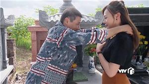 'Hương vị tình thân' phần 2: Ông Sinh tặng Nam quà hồi môn, bà Xuân gay gắt với chồng