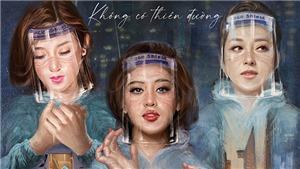 'Bản mệnh thiên thần': Jennifer Phạm, Huyền My đóng phim về bác sĩ thời Covid-19