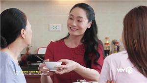 Mẹ chồng Nam thay đổi ngỡ ngàng ở phần cuối 'Hương vị tình thân'