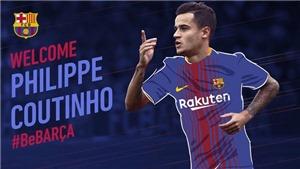 CẬP NHẬT tin sáng 7/1: Barca chiêu mộ thành công Coutinho. M.U cạnh tranh với CLB giàu nhất Trung Quốc