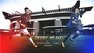 Derby Milan vì Champions League: Bây giờ hoặc không bao giờ nữa