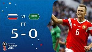 Nga 5-0 Saudi Arabia: Cheryshev lập cú đúp, chủ nhà thắng vang dội ở trận khai mạc