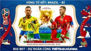SOI KÈO Brazil vs Bỉ (01h00 ngày 7/7), vòng Tứ kết World Cup 2018