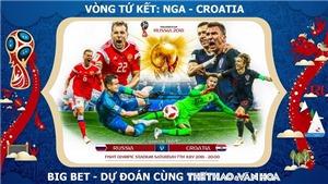 SOI KÈO Nga vs Croatia (01h00 ngày 8/7), Tứ kết World Cup 2018