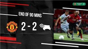 ĐIỂM NHẤN M.U 2-2 (pen 7-8) Derby County: Đáng lo Lukaku. Martial xứng đáng đá chính hơn Sanchez