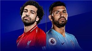 GÓC CHIẾN THUẬT: Liverpool và Man City sẽ thi đấu như thế nào?