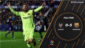Video clip bàn thắng Levante 0-5 Barca: Bàn tay nhỏ của Messi và đồng đội