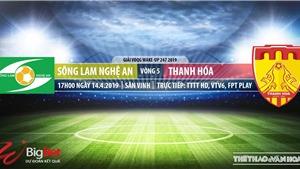 SLNA vs Thanh Hóa: Nhận địch và trực tiếp bóng đá (17h00,14/04).Lịch thi đấu V-League 2019
