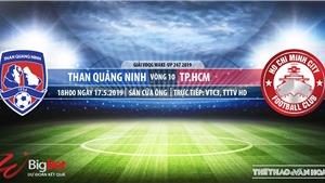 Quảng Ninh vsTPHCM: Trực tiếp bóng đá và nhận định (18h ngày 17/5), V League 2019