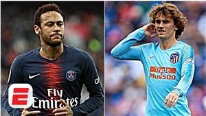 CHUYỂN NHƯỢNG 30/6: Barca có cách mua cả Griezmann và Neymar. MU tranh sao Bồ Đào Nha với Liverpool