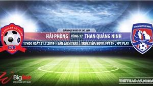 Trực tiếp bóng đá: Hải Phòng vs Quảng Ninh (17h00, 21/07)