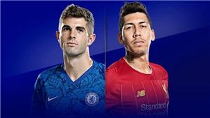 Trực tiếp bóng đá: Chelsea đấu với Liverpool. Xem bóng đá trực tuyến K+, K+PM