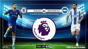 Soi kèo bóng đá: Chelsea đấu với Brighton, Ngoại hạng Anh. K+, K+PM trực tiếp