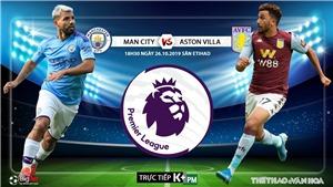 Soi kèo bóng đá Man City đấu với Aston Villa (18h30 hôm nay). Trực tiếp K+, K+PM