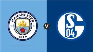 VIDEO soi kèo bóng đá và nhận định Man City vs Schalke (03h00, 13/03), lượt về vòng 1/8 Cúp C1