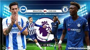 Soi kèo Brighton đấu với Chelsea. K+, K+PM trực tiếp bóng đá Ngoại hạng Anh hôm nay