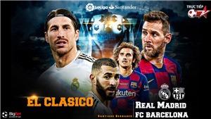 Soi kèo  nhà cái Real Madrid vs Barcelona (3h00 ngày 2/3). Vòng 26 La Liga. Trực tiếp BĐTV, SSPORT