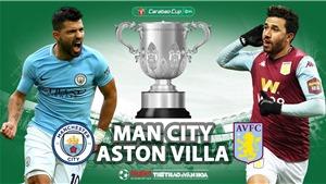 Soi kèo nhà cái Aston Villa vs Man City. TTTV HD trrực tiếp chung kết Cúp Liên đoàn Anh