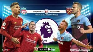Soi kèo nhà cái Liverpool vs West Ham. K+PM trực tiếp vòng 27 Giải ngoại hạng Anh