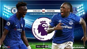 Soi kèo nhà cái Chelsea vs Everton (21h00 ngày 8/3). Vòng 29 Giải ngoại hạng Anh. Trực tiếp K+PM