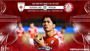 Soi kèo nhà cái Toyota Lào đấu với TP.HCM. Fox Sports trực tiếp vòng bảng AFC Cup 2020