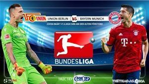 Soi kèo nhà cái Union Berlin vs Bayern Munich. FOX Sports 2 trực tiếp Bundesliga vòng 26