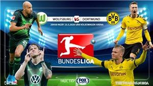 Soi kèo nhà cái Wolfsburg vs Dortmund.  FOX Sportstrực tiếp Bundesliga vòng 27