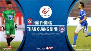 Soi kèo bóng đá Hải Phòng đấu với Quảng Ninh. VTV6. Trực tiếp bóng đá Việt Nam