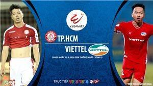 Soi kèo bóng đá: TPHCM vsViettel. Trực tiếp bóng đá V.League 2020. Bóng đá TV