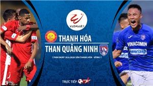 Soi kèo bóng đá Thanh Hóa vs Than Quảng Ninh. Trực tiếp bóng đá Việt Nam.